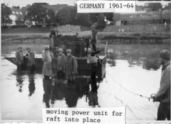 1961 - 64 Moving Power Unit for Raft Into Place